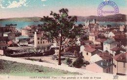 """3746 Cpa  Saint Raphael - Vue Générale Et Le Golfe De Fréjus """" Cachet Tirailleurs Sénégalais"""" - Saint-Raphaël"""