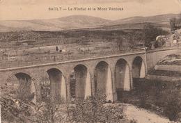 Vaucluse : SAULT : Le Viaduc Et Le Mont Ventoux - Other Municipalities