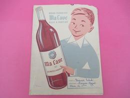 Protège-Cahier/VIN / Ma Cave/ Quand Maman Dit Ma Cave Elle A Tout Dit/ Cahier De Calcul/ MEYRAT /EFGE/Vers 1950  CAH210 - Papel Secante