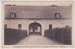 62 BLANGY En TERNOISE Hospice De Sainte Berthe L'entrée ,circulée En 1938 - Altri Comuni