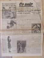 Journal Ce Soir (1er Nov 1944) C.N.R Et Gouvernement - Maizières Les Metz Sospel Et Castillon Libérés - Kranten