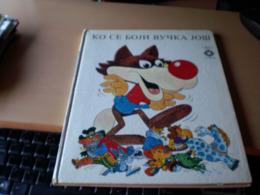 Picture Book  For Kids VUCKO Ko Se Boji Vucka Jos Sarajevo 1984 Rare - Livres