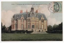 Les Choux (Loiret)  Château De Langesse - Autres Communes