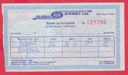 247991 / 2004 -  BUS , Passenger Coupon , GLOBAL BIOMET Ltd. , Ticket Billet , SOFIA - VARNA ,  Bulgaria Bulgarie - Europa