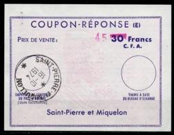 ST. PIERRE ET MIQUELON Ex10 HS 45 On 30 Francs C.F.A.Reply Coupon Reponse (E) Antwortscheino SPM 16.10.74 - Ganzsachen