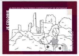 CP 19 Corrèze, Moustier-Ventadour, Chateau De Ventadour, Carte à Colorier, Coloriage - Andere Gemeenten