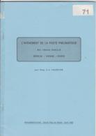 LA POSTE PNEUMATIQUE AU  19 Eme Par Lejeune 40 Pages - Handbücher