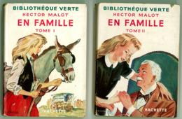 """Bibliothèque Verte Avec Jaquette -  Hector Malot - """"En Famille"""" (tomes 1 Et 2) - 1952 - Bibliothèque Verte"""