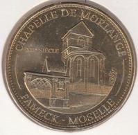 MONNAIE DE PARIS 57 FLORANGE Morlange Et Sa Chapelle - Fameck – Moselle -2013 - Monnaie De Paris