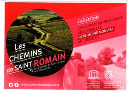 CP 21 Côte-d'Or, Les Chemins De Saint-Romain, Les Climats De Bourgogne, Patrimoine Mondial De L'UNESCO, 2015 - Autres Communes