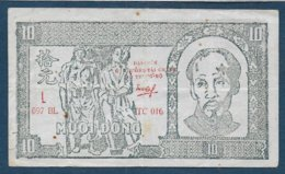 VIET NAM - Billet De 10 Dong - Viêt-Nam