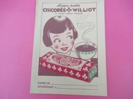 Protège-Cahier/Chicorée / CHICOREE WILLIOT/La Grande Marque Française/ Chaque Matin /Vers 1950  CAH232 - Koffie En Thee