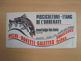 AUTOCOLLANT PISCICULTURE ETANG DE L'ORBEHAYE MONTAIGU-LES-BOIS 50450 - Autocollants