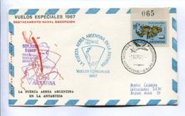 VUELOS ESPECIALES - DESTACAMENTO NAVAL DECEPCIÓN. FUERZA AEREA ARGENTINA EN LA ANTÁRTIDA. 1967 CARTE PAR AVION -LILHU - Vuelos Polares