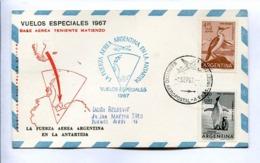 VUELOS ESPECIALES 1967 - BASE AEREA TENIENTE MATIENZA. FUERZA AEREA ARGENTINA EN LA ANTÁRTIDA. CARTE PAR AVION -LILHU - Vols Polaires