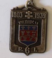 Rare Ancien Porte Clés Militaria 6 RI Toujours Là 1803 1939 25° Anniversaire De L'amicale Régiment Infanterie - Militaria