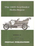 The 1905 3-Cynlinder Rolls-Royce Profile Publication N°49 Des Années 1970 - Publicités