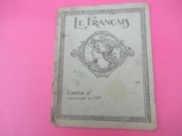 Couverture De Cahier D'écolier/Le Français/Vers 1900-1930   CAH236 - Papierwaren