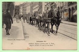 CPA - BOULOGNE-sur-MER - Campagne 1914 - Artillerie Anglaise Partant Pour Le Front - - Boulogne Sur Mer