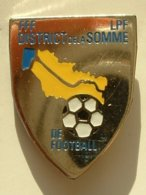 PIN'S  FOOTBALL -  DISTRICT DE LA SOMME - Football