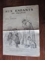 Journal  AUX ENFANTS DE FRANCE De 1915 - Illustré Par Georges REDON -  GUERRE . Edition Spécial - 8 Pages - 14 Photos - 1914-18