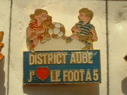 PIN'S  FOOTBALL -  DISTRICT AUBE - J'aime Le Foot A 5 - Football