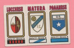 Figurina Panini 1978/79 - Lucchese, Matera, Paganese - Trading Cards