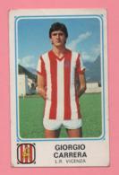 Figurina Panini 1978/79 - Giorgio Carrera (L.R. Vicenza) - Trading Cards