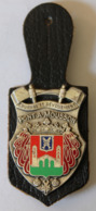 Insigne Pompier Pont à Mousson Courage Et Dévouement - Pompiers