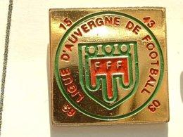 PIN'S  FOOTBALL -  LIGUE D'AUVERGNE - Football