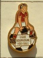 PIN'S  FOOTBALL -  LIGUE BOURGOGNE - Football