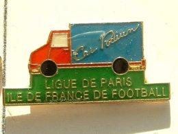 PIN'S  FOOTBALL -  LIGUE DE PARIS - ILE DE FRANCE - CAR PODIUM - Football