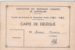 CARTE DE DELEGUE- ASSOCIATION DES INGENIEURS CHIMISTES DE MONTPELLIER - FACULTES DES SCIENCES DE MONTPELLIER 1948.49 - Mapas