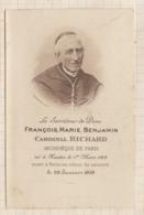9AL1907 IMAGE RELIGIEUSE MORTUAIRE CARDINAL RICHARD ARCHEVEQUE DE PARIS 1908 2 SCANS - Imágenes Religiosas