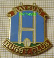 BAYEUX RUGBY CLUB Dpt 14 CALVADOS En Version EGF - Rugby