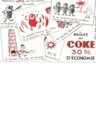 BUVARD ILLUSTRE - BRULEZ DU COKE - - Vloeipapier