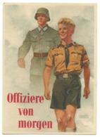 Offiziere Von Morgen Werbekarte Um 1940 RRR!!! - War 1939-45