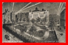 CPA LONDRES (Angleterre)  London In War Time. Leicester Square...J718 - Altri