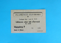 CLUBE DE REGATAS DO FLAMENGO V IF ELFSBORG - 1951. Football Match Ticket Soccer Fussball Futebol Foot-ball Brazil Sweden - Match Tickets