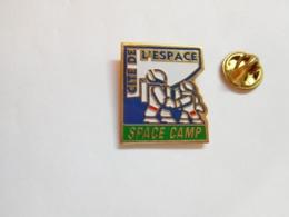 Beau Pin's , Espace , Cité De L'Espace , Space Camp - Espace