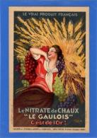 """PUBLICITE - Les Nouvelles Affiches Cappiello, Le Nitrate De Chaux """"le Gaulois"""" C'est De L'Or - Publicité"""