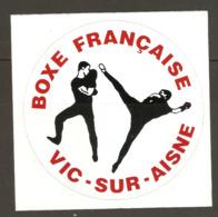 AUTOCOLLANT ADHÉSIF STICKER - BOXE FRANCAISE VIC Sur AISNE (02) - SPORT - Autocollants