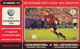 Ticket FC Lokomotiv Nizhny Novgorod Russia FK Proleter Zrenjanin Serbia Yugoslavia UEFA Intertoto Cup 28.06. 1997. - Match Tickets