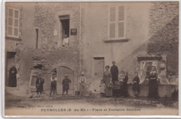 CPA 13 : PEYROLLES - Place Et Fontaine Nevière - Ed. Vinson ; Jaubert - 1916 -TOP - Peyrolles