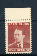 FRANCE - VIGNETTE AERO-CLUBS - JEAN MERMOZ - Aviation