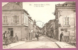 Cpa Selles Sur Cher La Rue Du Pont  - édit G Hervet N°535 - 2 Scans - Selles Sur Cher