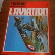 L'album Du Fanatique De L'aviation. N°71. Octobre 1975. - Aviation