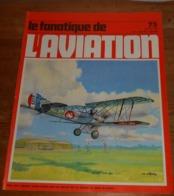 L'album Du Fanatique De L'aviation. N°75. Février 1976. - Aviation