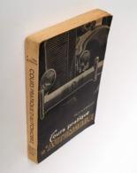 Cours Pratique D'automobile / A. Van Loy. - 3e Ed. - Gand : Alfred Lelubre, 1946 - Bricolage / Technique