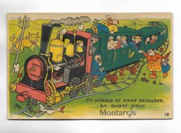45 - En Vitesse Et Sans Secousse, En Avant Pour MONTARGIS - Carte à Système Avec Dépliant. - Montargis